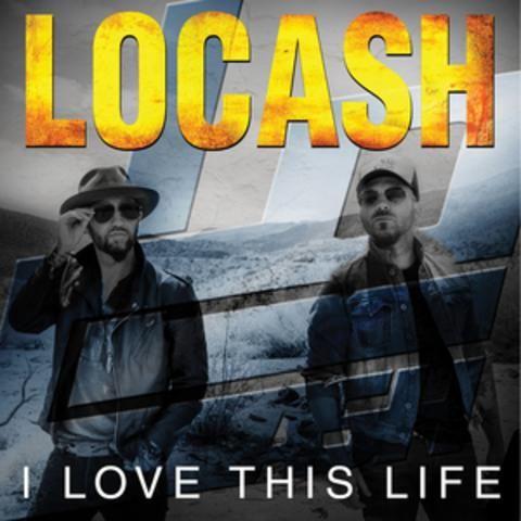 ♫ I Love This Life - LoCash