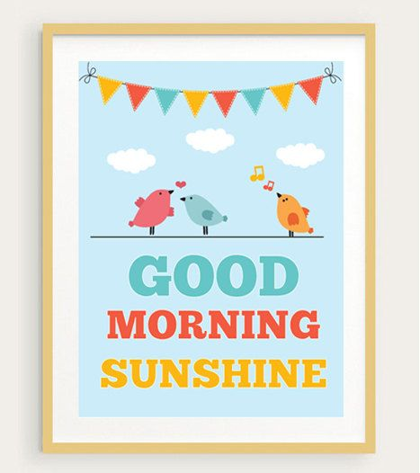 Good Morning Sunshine Words : Best posters for future home images on pinterest