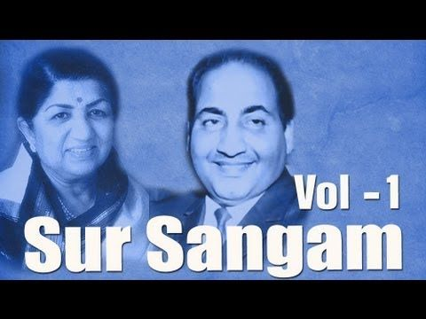 Mohd. Rafi & Lata Mangeshkar Superhit Song Collection - Vol 1- Sur Sangam