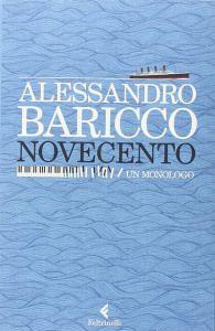 Novecento. Un monologo. Di Alessandro Baricco