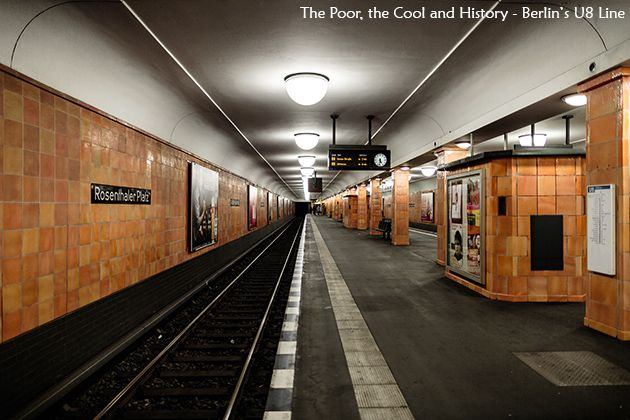 The Poor, the Cool and History – Riding on Berlin's U8 line