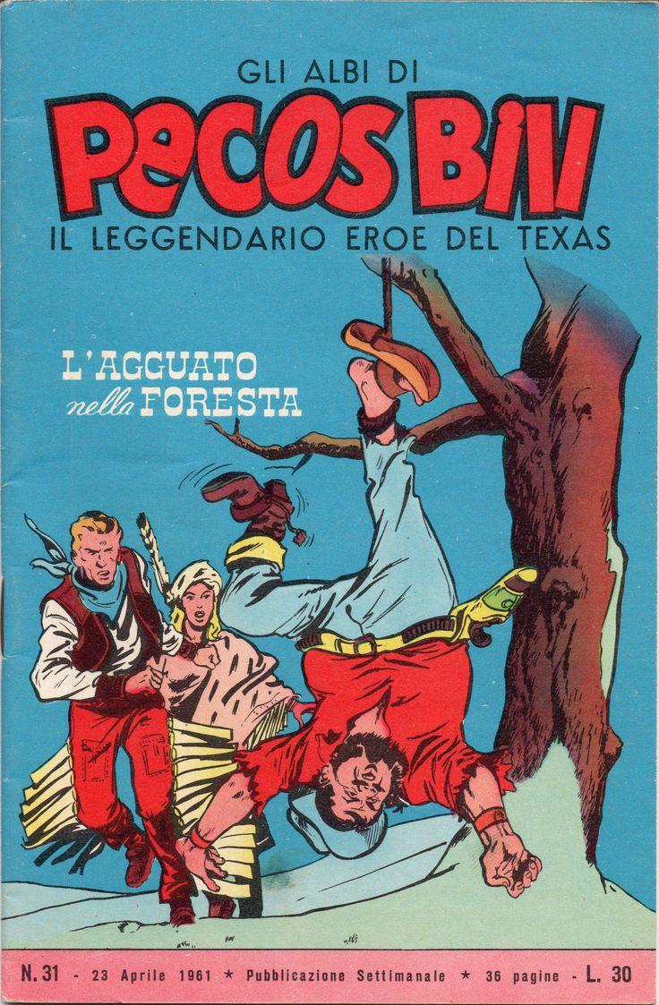 L'AGGUATO NELLA FORESTA - Albi di Pecos Bill n. 31 - 23 aprile 1961
