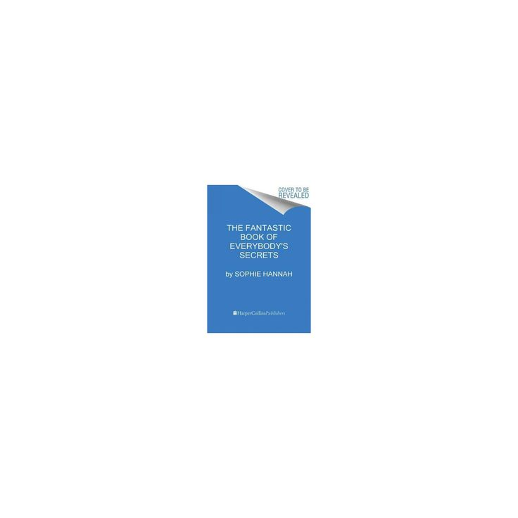 Fantastic Book of Everybody's Secrets : Short Stories (Reissue) (Paperback) (Sophie Hannah)