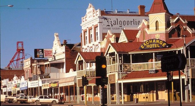 Kalgoorlie, WA. Went there. One of the biggest gold mine in the world is in Kalgoorlie