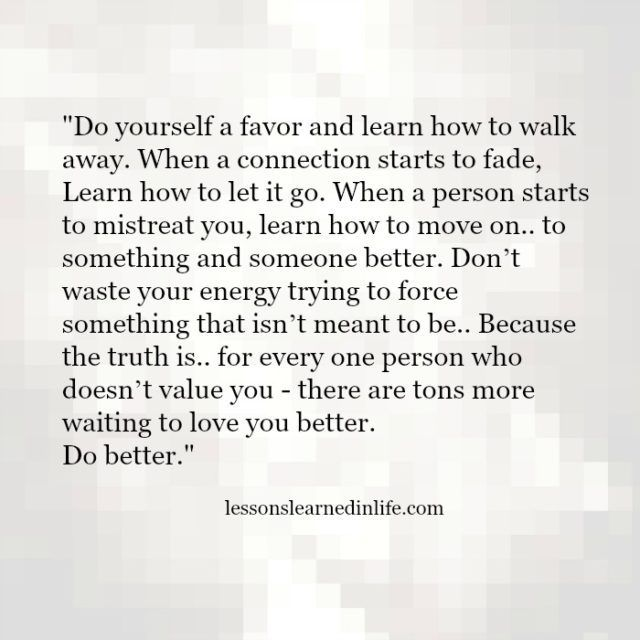 Lessons Learned in Life | Do yourself a favor.