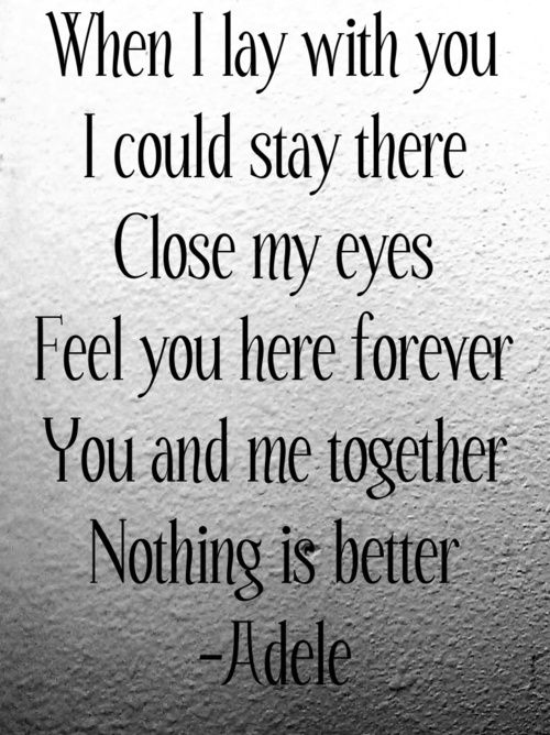 #adele #song #lyrics #quotes #relationship