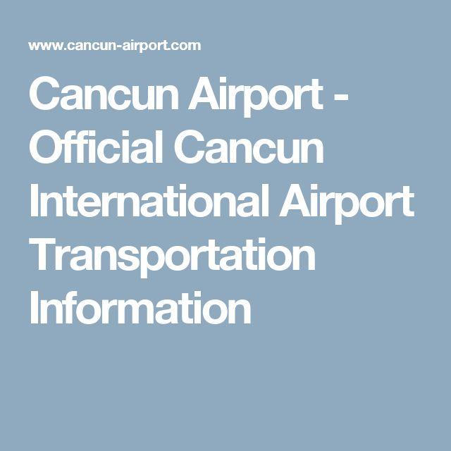 Cancun Airport - Official Cancun International Airport Transportation Information
