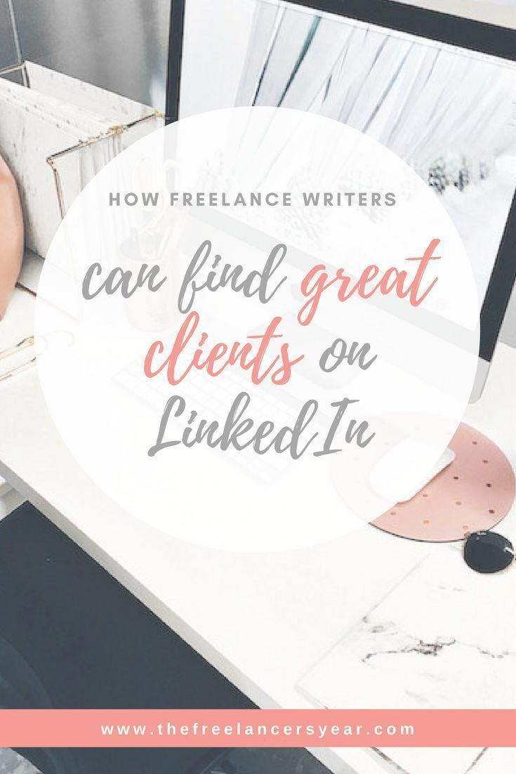 Linkedin Is One Of The Best Ways For Freelance Writers Or Journalists To Find Clients If You Re Writ Freelance Writing Freelance Writer Freelance Writing Jobs
