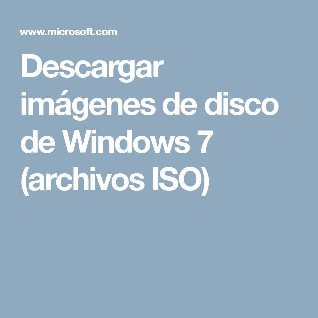 Descargar imágenes de disco de Windows 7 (archivos ISO)