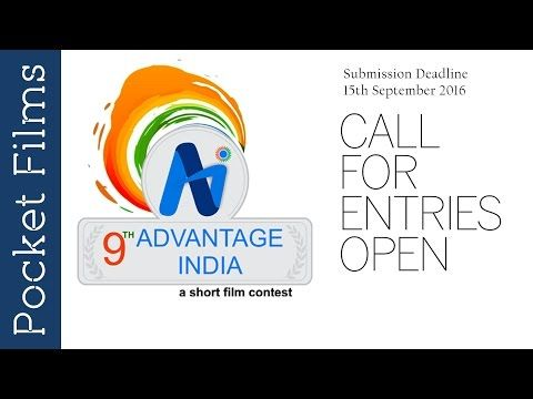 Short Film Contest, Advantage India (9th Season) Is Back. It Is a short film contest organized by Pocket Films in association with River to River Florence Indian ...