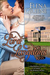 LORD LANGDON'S KISS ~ Lord Langdon returns from war to find his family in debt and his brother courting Nell Ashley, a country miss he suspects of social climbing. He tries to expose her scheme by luring her to pursue him instead. His kiss incenses Nell, who's already angry with him for neglecting his people. As they learn from their mistakes, they create a tangle of hearts that only true love can unravel.