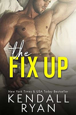 Ellie Is Uhm ... A Bookworm: Coming Soon - The Fix Up by Kendall Ryan!