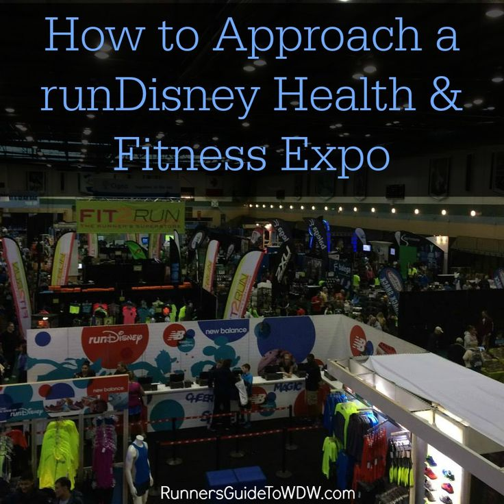 How to Approach a runDisney Health and Fitness Expo http://www.runnersguidetowdw.com/how-to-approach-a-rundisney-health-fitness-expo/