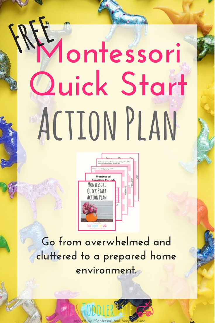 FREE Montessori Quick Start Action Plan! Go from overwhelmed and cluttered to a prepared home environment. #montessori #montessorihome #montessoritoddler #declutter #home