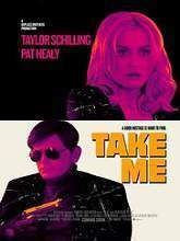 Take Me Full Movie Story Line: Ray is a fledgling entrepreneur who specializes in high-end simulated abductions. He jumps at the chance when a mysterious client contracts him for a weekend kidnapping with a handsome payday at the end. But the job isn't all that it seems.
