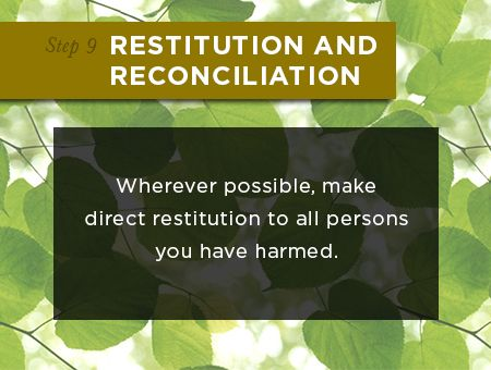 Step 9: Restitution and Reconciliation - A Guide to Addiction Recovery and Healing. Learn more at: addictionrecovery.lds.org