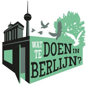 De leukste Berlijn tips op een rij - wattedoeninberlijn.nl