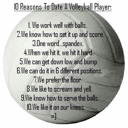 10 reasons to date a volleyball player: | VOLLEYBALL ... 10 Reasons To Play Volleyball