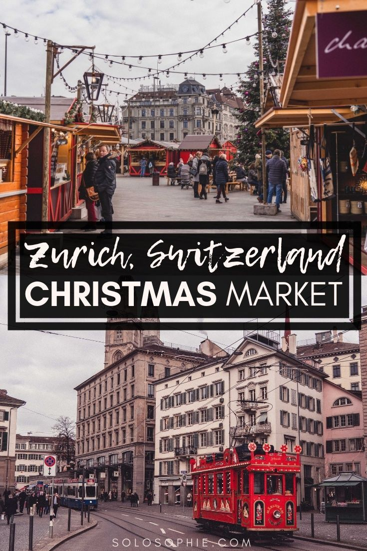 Zurich Christmas Markets Guide 2019 Festive Events Lights Solosophie In 2020 Switzerland Christmas Christmas Market Switzerland Cities