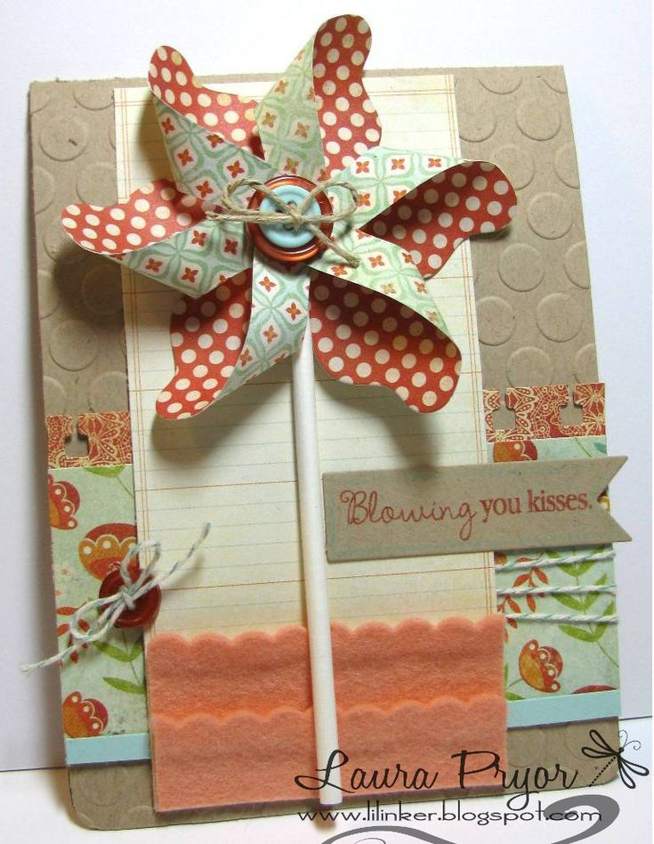 @Kathryn Harris Crookston  Cute Pinwheel Card