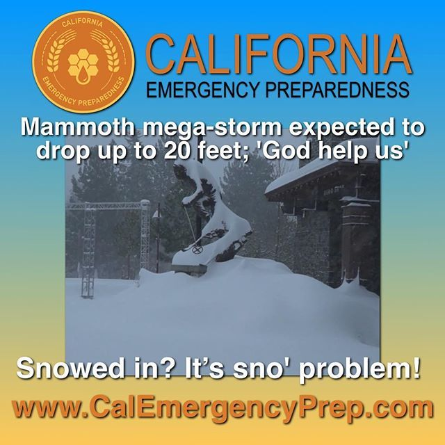 """Hahahahaha """"Sno' problem!"""" We're so funny!!! 😂😂😂 But anyway, yes, even parts of California get snowed in. And when that happens, you can still be at ease and secure knowing you've got a pantry full of our delicious long-term storage food. No wandering through a blizzard for you. Who wants to reenact The Shining when you can be cozy by the fire?  Grocery stores? Who needs em? Go to www.CalEmergencyPrep.com and get prepared today…"""