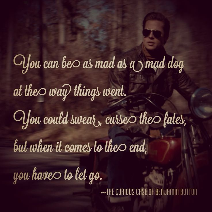 The Curious Case of Benjamin Button #Quotes #FoodforThought #lettinggo