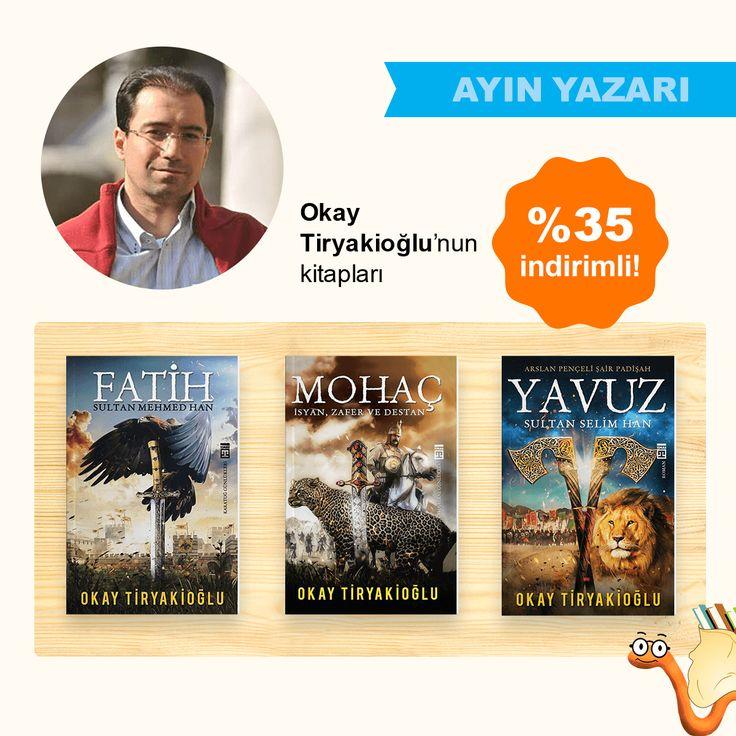 Ayın Yazarı Okay Tiryakioğlu'nun Kitapları %35 İNDİRİMLİ!