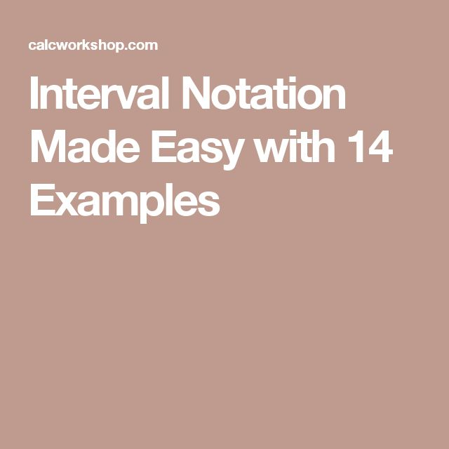 Interval Notation Made Easy with 14 Examples