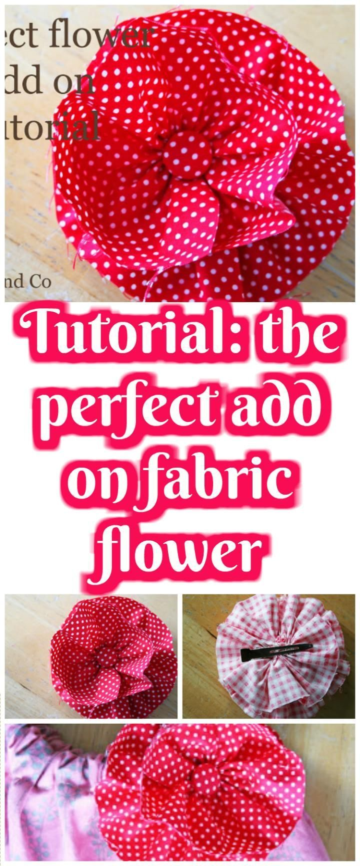 Tutorial the Perfect Add on Fabric Flower - 50 Easy Fabric Flowers Tutorial - Make Your Own Fabric Flowers - Page 3 of 10 - DIY & Crafts