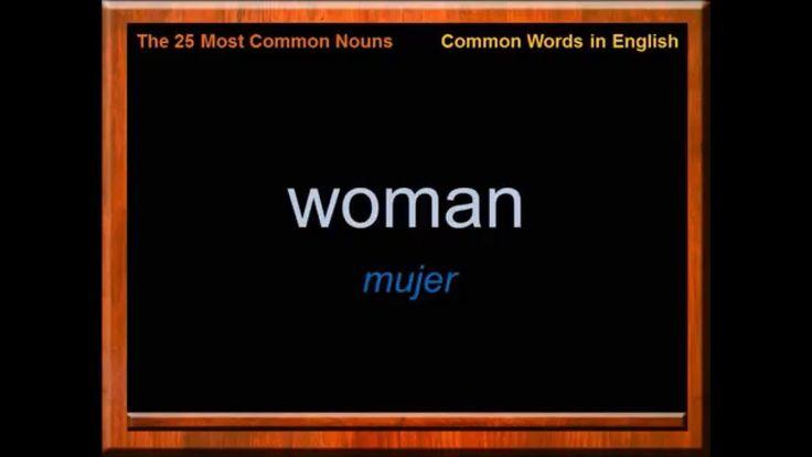 Los 25 Sustantivos más Utilizados en Inglés | Las Palabras más Comunes e...