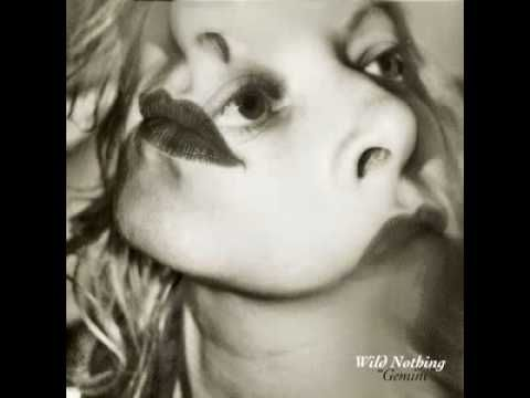 Wild Nothing - Gemini.  This song takes me back in a good way.