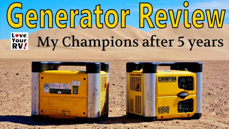 See blog post - http://www.loveyourrv.com/champion-generator-review-5-years-use/  Our pair of Champion 2000 watts inverter generators are 5 years old now and seen a ton of use.  In the video, I demo my two Champion Generators showing them working in parallel to power my RVs air conditioner  I also give you some information about the inverter generator and why I picked the Champion brand