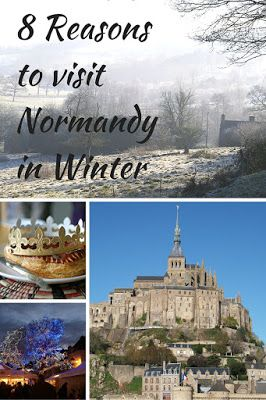 If you are not restricted to taking holidays in school term times why not consider a holiday to Normandy in winter?