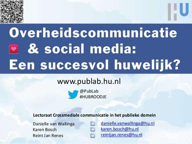 Overheidscommunicatie & social media: een succesvol huwelijk?