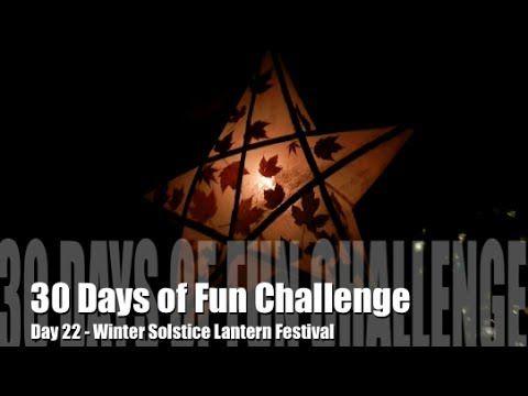 30 Days of Fun Challenge - Day 22 Winter Solstice Lantern Festival