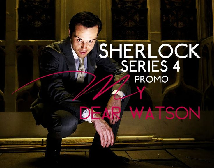 """Sherlock Series 4 Promo #2: """"My Dear Watson"""". WHAT WHAT WHAAAAAAT! I can't even handle these promos! I need Sherlock now!!"""