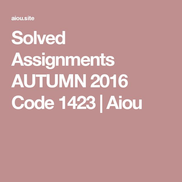 last date of assignment submission aiou spring 2016
