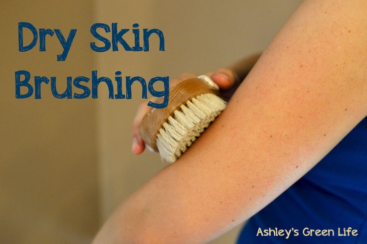 Ashley's Green Life: Dry Skin Brushing: What Is It & How To Do It