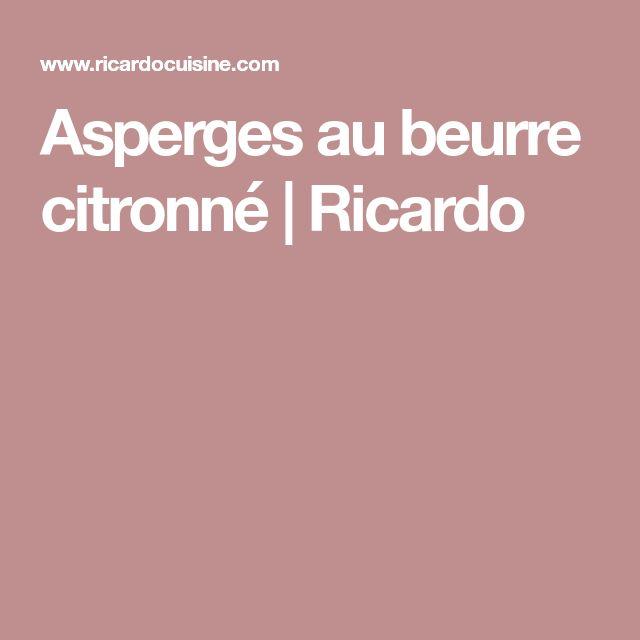 Asperges au beurre citronné | Ricardo