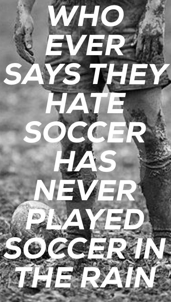 Playing soccer in the rain just for fun with your friends is the best