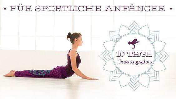 10-Tages-Trainingsplan für sportliche Anfänger Du spielst schon lange mit dem Gedanken, Yoga zu praktizieren, weißt aber nicht so richtig wie du anfangen sollst? YogaEasy.de hat für sportliche Anfänger einen Trainingsplan für zehn Tage zusammengestellt.