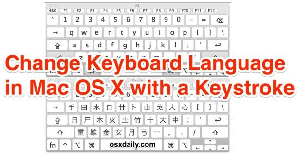 Change active keyboard language quickly with a keystroke in Mac OS X