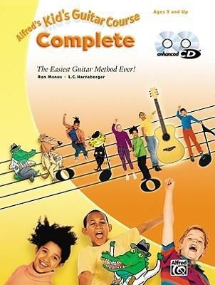 Alfred' s Kid' s Guitar Course Complete , The Easiest Guitar Method Ever!, Book & 2 Enhanced CDs -Free worldwide shipping of 6 million discounted books by Singapore Online Bookstore http://sgbookstore.dyndns.org