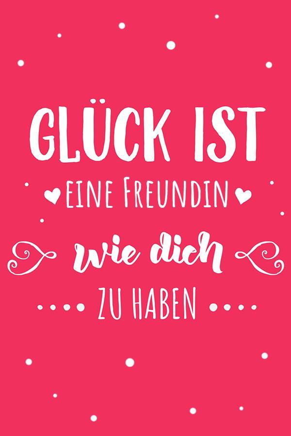 Glück ist eine Freundin wie dich zu haben ♥  #spruch #zitat #visualstatement – Personello – DIY Ideen: Geschenke, Deko, Basteln & Selbermachen