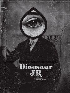 Dinosaur Jr. poster by Justin Walsh