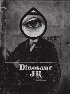 Dinosaur Jr. poster by Justin Walsh