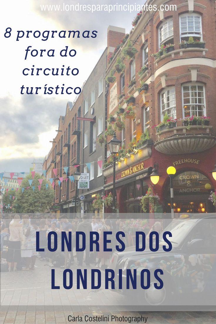 8 dicas de programas que não estão no circuito turístico de Londres. Programas alternativos de Londres.