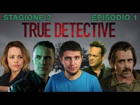 True Detective 2x01 - The Western Book of the Dead - recensione - YouTube
