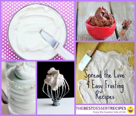 Spread the Love: 9 Easy Frosting Recipes is the ultimate collection of homemade frostings that you're sure to love.
