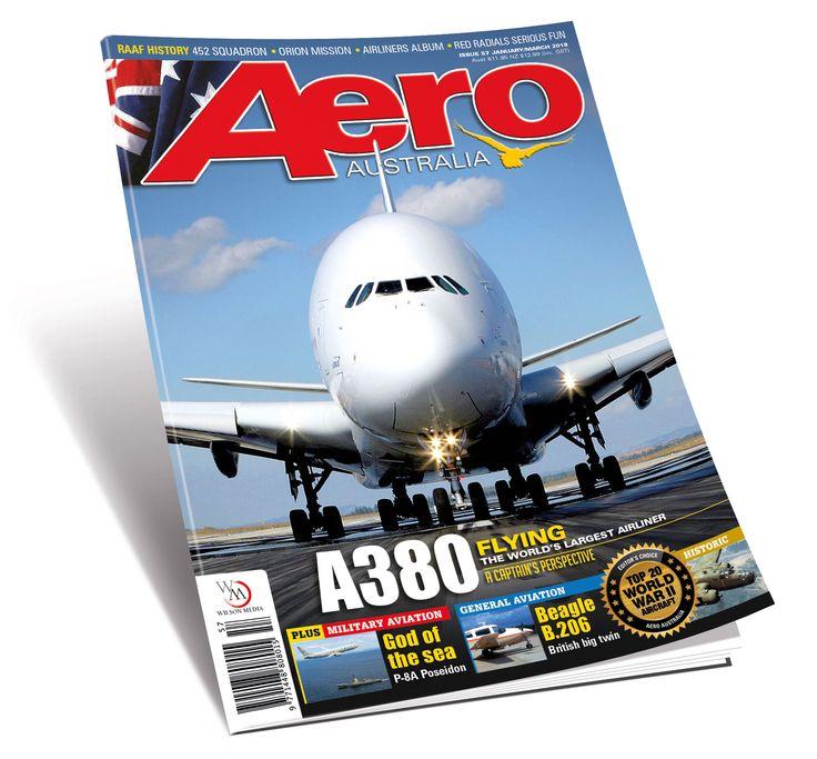 Aero Australia issue 57 (Jan-Mar 2018) on sale 19 December 2017.